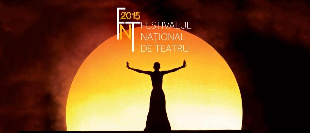 festivalul national de teatru 2015 bucuresti